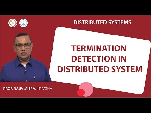 Lecture 15 - Termination Detection in Distributed System