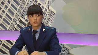 Время разобраться. Гость программы-  помощник прокурора Кристина Иванова (Адмиралтейский район)
