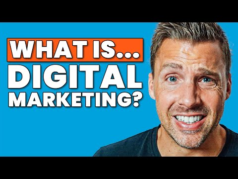 What Is Digital Marketing? And How Does It Work? (2020)