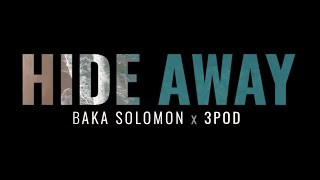 Baka Solomon - Hideaway ft 3POD (Official Audio)