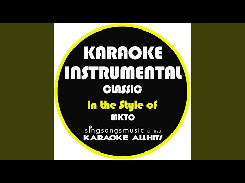 Classic (In the Style of Mkto) (Karaoke Instrumental Version)