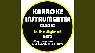 Classic (In the Style of Mkto) (Karaoke Instrumental Version) - Stafaband