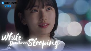 While You Were Sleeping - EP5 | Lee Jong Suk says 'Thank you' and 'Sorry' to Suzy [Eng Sub]