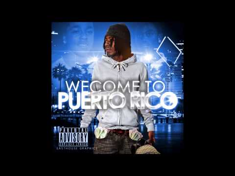 P. Rico - Trappin' Fanatic (Welcome To Puerto Rico) 2013