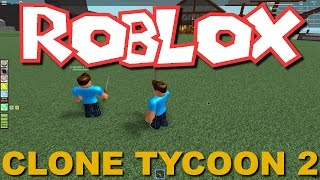 William and Greg Play - Roblox - Clone Tycoon 2!!!