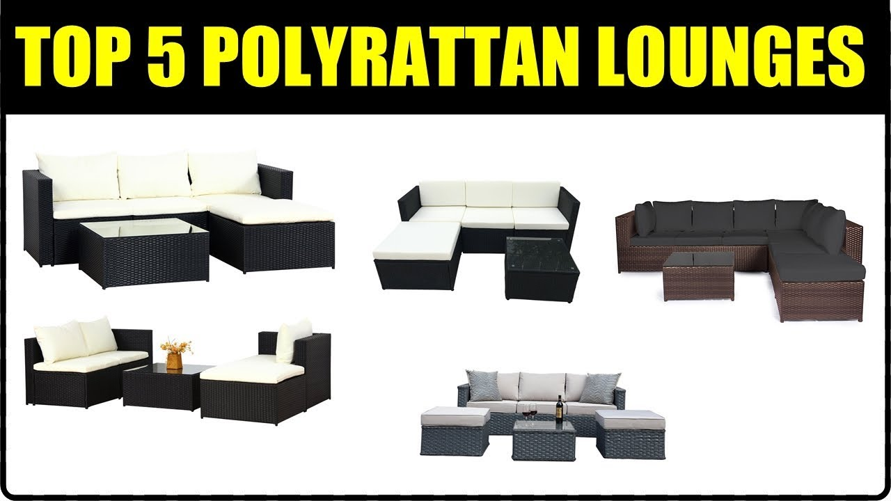 TOP 5 POLYRATTAN LOUNGES ☆ Polyrattan Gartenmöbel Test ...