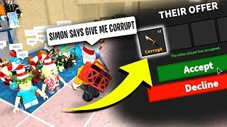 SIMON SAYS GIVE ME A CORRUPT *IT WORKED*