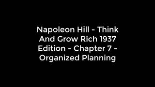 Think And Grow Rich 1937 Edition   Chapter 7   Organized Plannin
