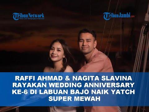 RAFFI AHMAD & NAGITA SLAVINA RAYAKAN WEDDING ANNIVERSARY KE-6 DI LABUAN BAJO NAIK YATCH SUPER MEWAH