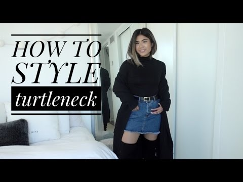 HOW TO STYLE: THE TURTLENECK