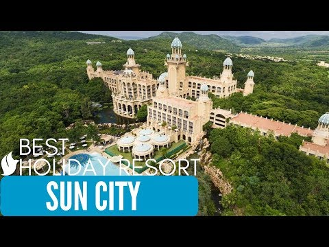 BEST HOLIDAY RESORT - Sun City South Africa | Valley of the Waves | Palace of the Lost City