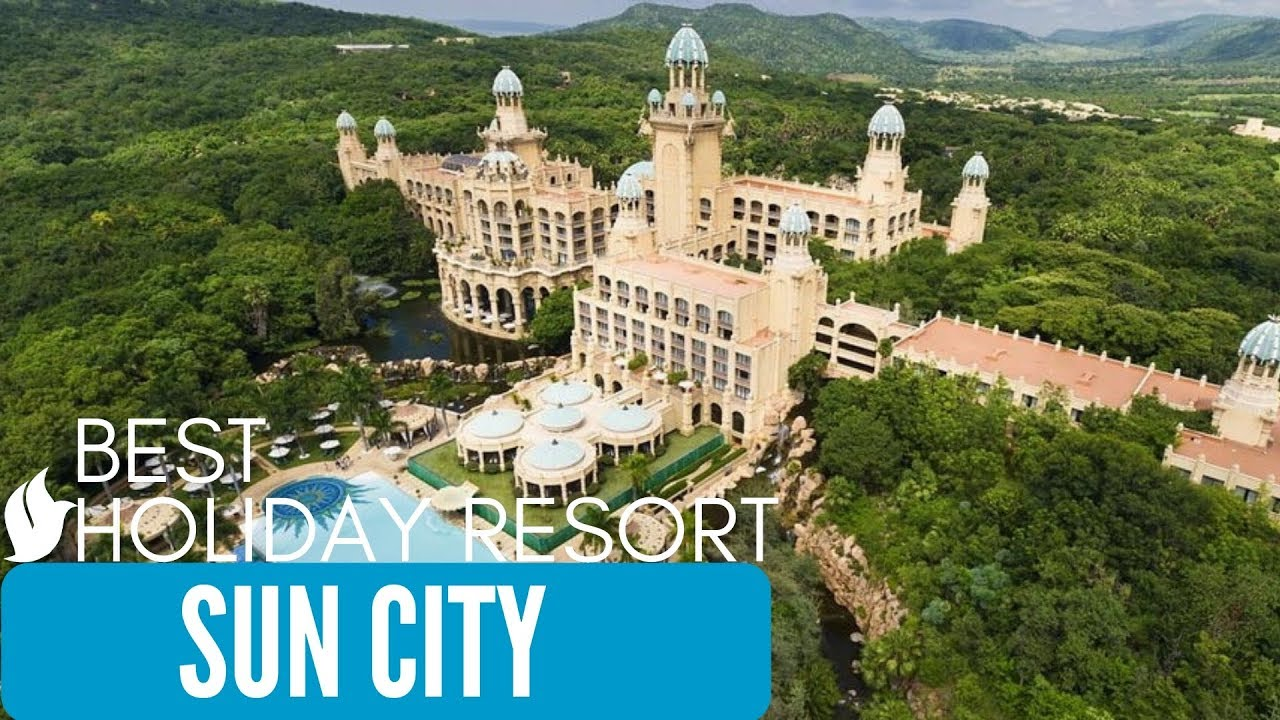Holiday Resort - Sun City South Africa