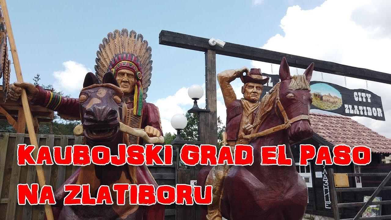 Kaubojski grad EL PASO na Zlatiboru. Cowboy town EL PASO on Zlatibor.