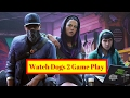 WATCH DOGS 2 PC GAMEPLAY ON GTX 960 2GB  CORE I3 6100