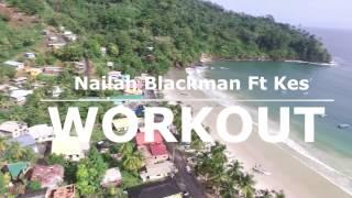 TTDM| NAILAH BLACKMAN FT KES WORKOUT|| DANCE PROJECT