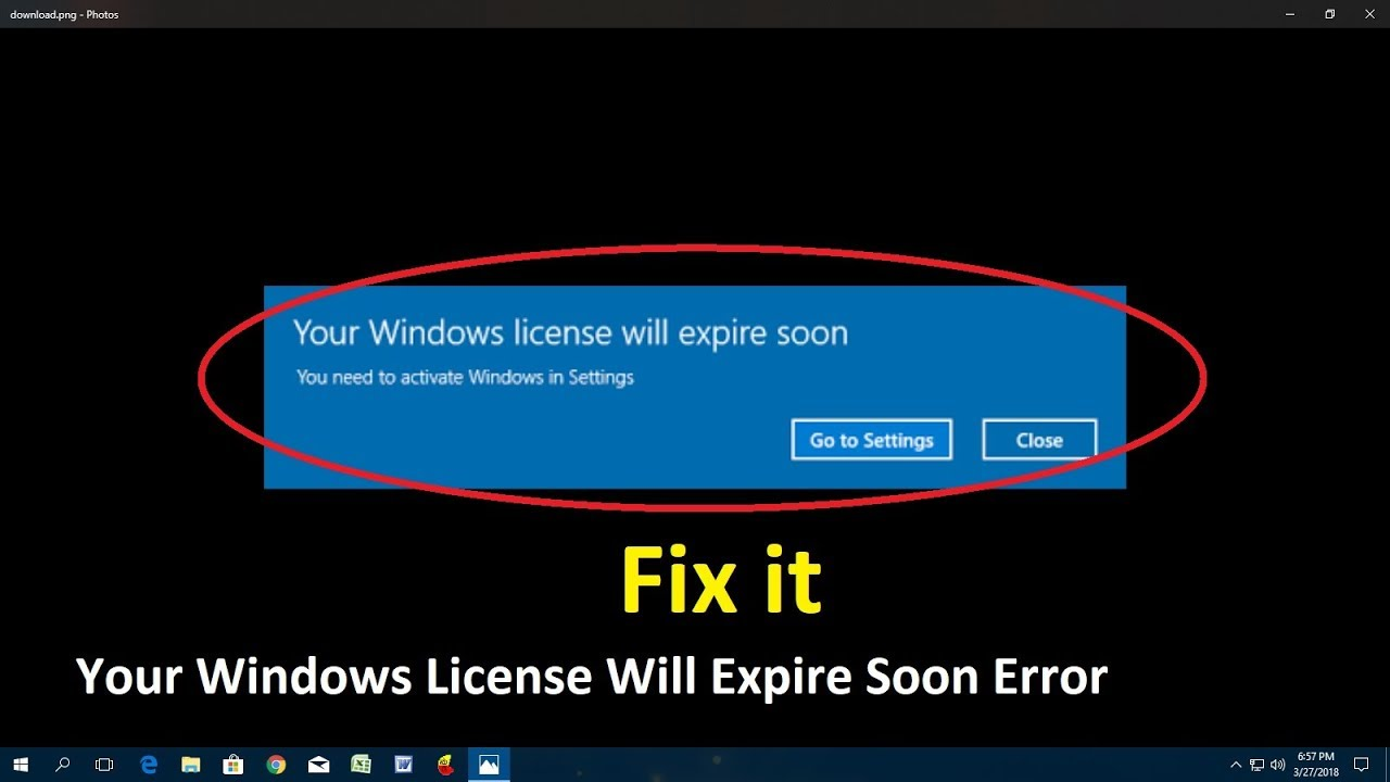 your windows license is about to expire 2018 fix