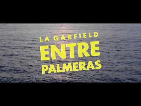 La Garfield - Entre Palmeras (Video Oficial)