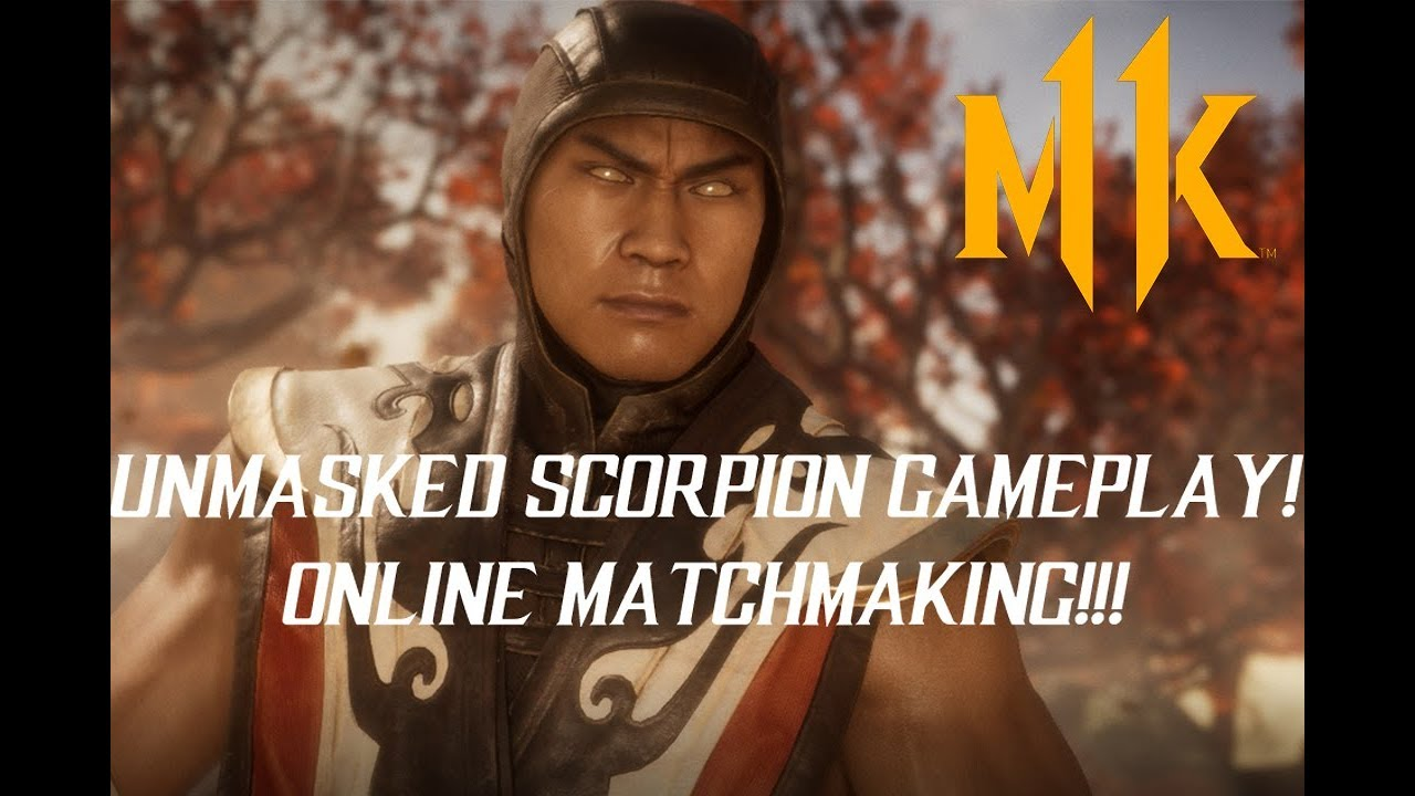 Unmasked Scorpion Online Gameplay Mortal Kombat 11 Youtube