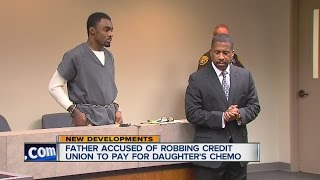 Father accused of robbing bank to pay for daughter