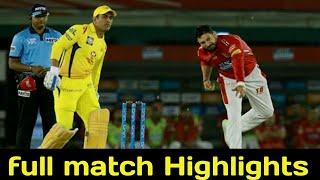 CSK VS KXIP Highlights,KXIP VS CSK Match 2019 Highlights ll ipl 2019 highlights
