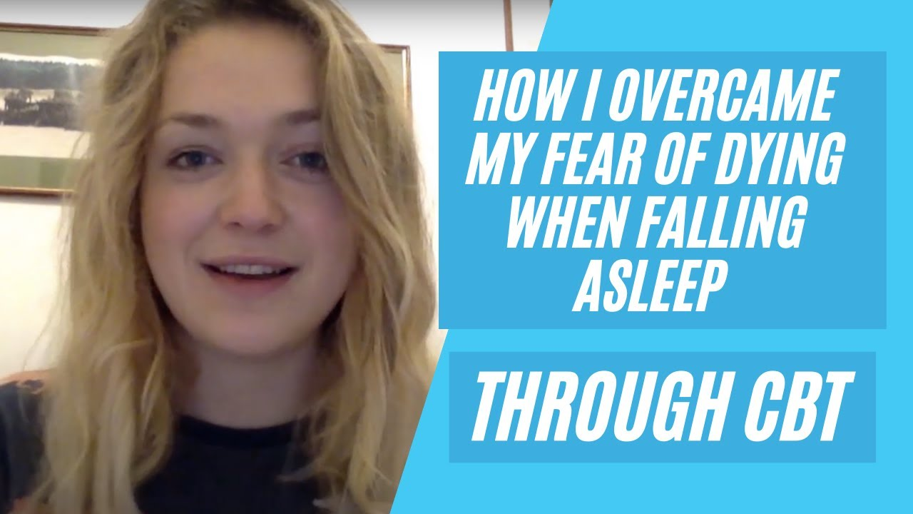 Fear Of Dying While Falling Asleep Private Therapy Clinic