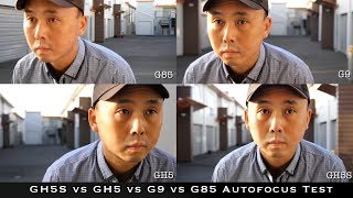 Panasonic Lumix GH5S vs GH5 vs G9 vs G85 - Video autofocus test