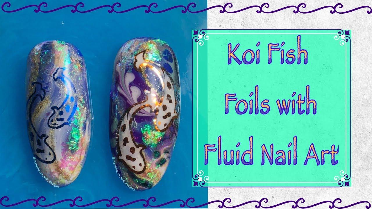 Koi Fish with Fluid Nail Art || She Modern - YouTube