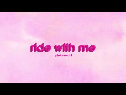 pink-sweat$---ride-with-me-[official-audio]