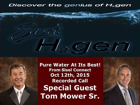 Sisel Connect With Tom Mower & The H2gen