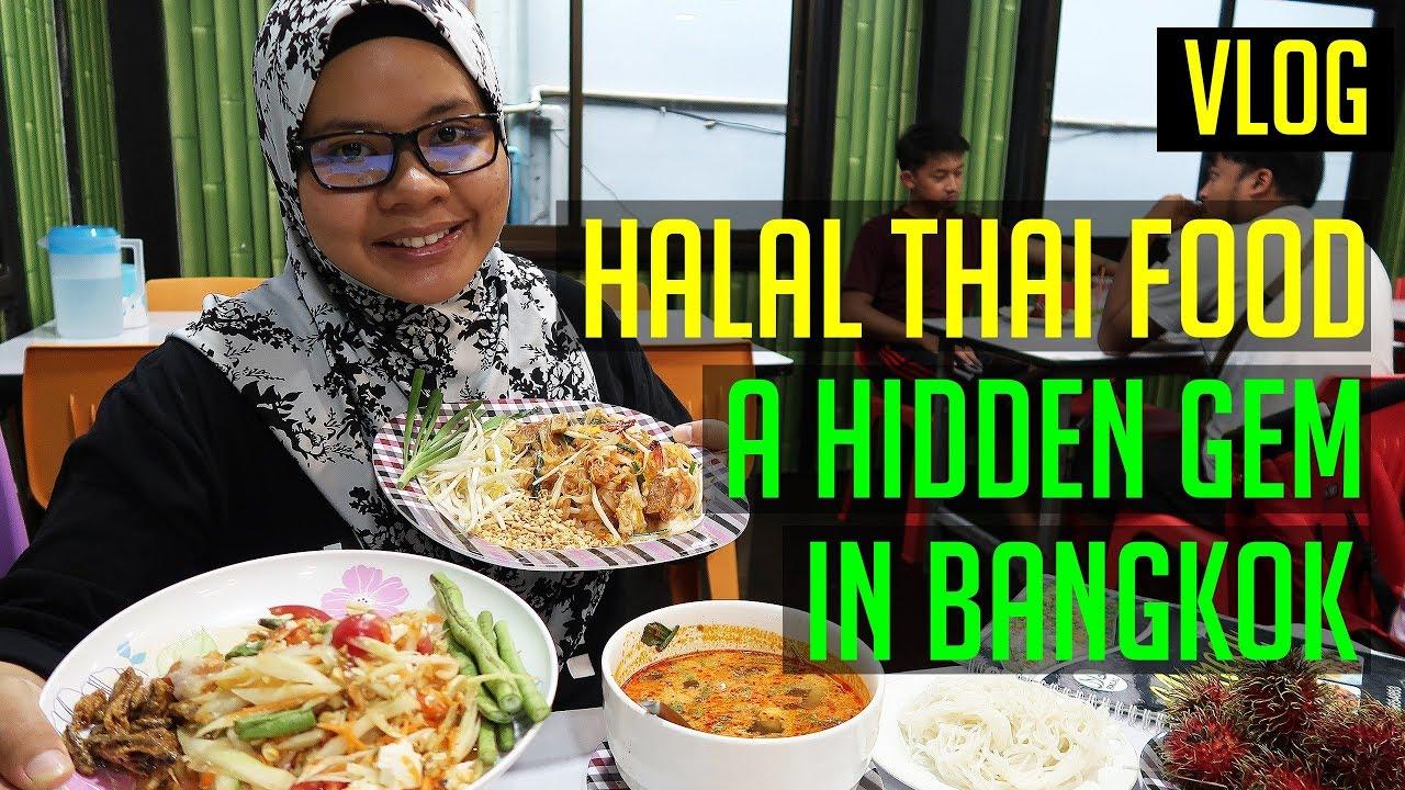 Hidden Gem In Bangkok For Halal Thai Food Bangkok 2019 Youtube