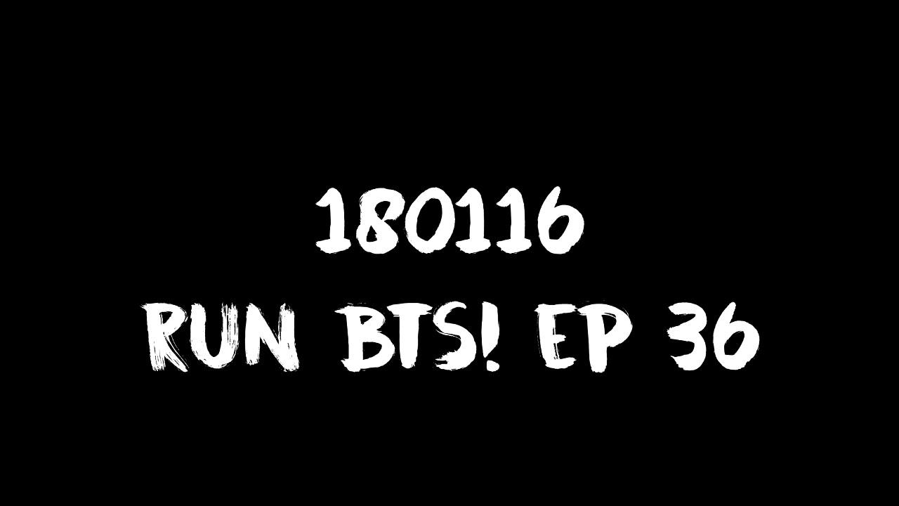 [ENG SUB] [INDO SUB] 180116 Run BTS! EP 36