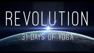 Revolution - 31 Days of Yoga