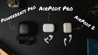 AirPods Pro vs Powerbeats Pro vs Airpods 2 - Which Should You Buy?