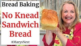 No Knead Sandwich Bread - No Knead Bread Recipe for Making Super Soft Homemade Bread