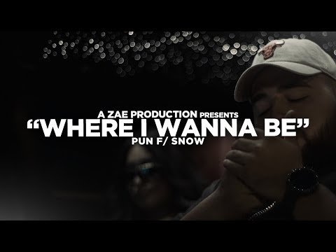 Pun f/ Snow - Where I Wanna Be (Official Music Video) Shot By @AZaeProduction