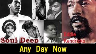Watch Eddie Kendricks Any Day Now video