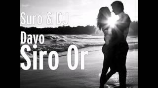 DJ Davo & Suro - Siro-Or