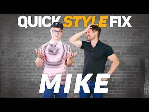 QUICK STYLE FIX: MIKE | A Super Cool Men's Makeover Series