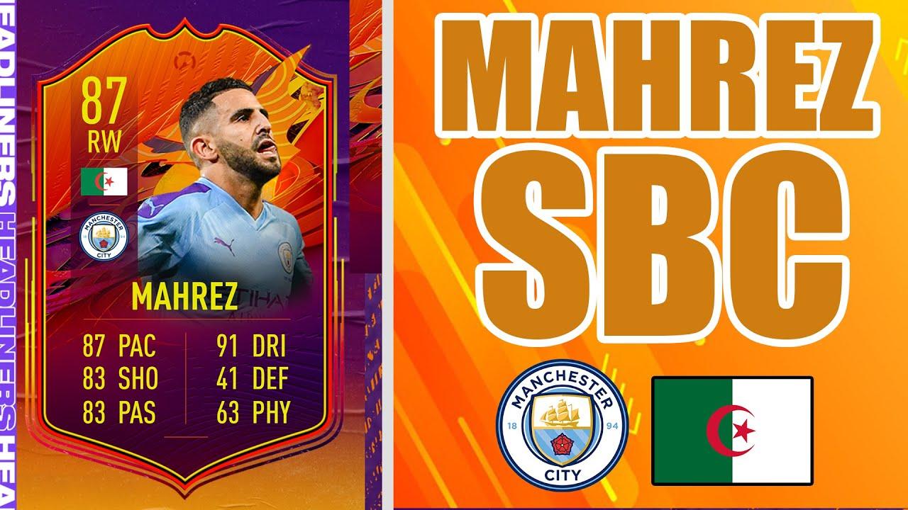 87 HEADLINERS MAHREZ SBC (BETTER THAN SALAH) | FIFA 21 ULTIMATE TEAM -  YouTube