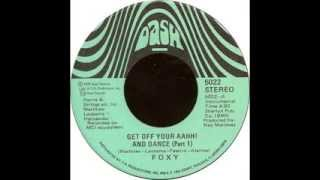 Foxy - Get Off Your Aahh!and Dance (Part 1)