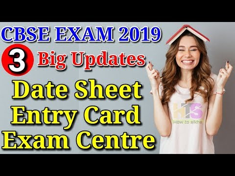 CBSE Board Exam 2019 Latest News Today| Class 10th & 12th Date sheet,Entry Card,Exam Centre,Schedule