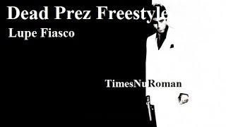 Lupe Fiasco - Dead Presidents Freestyle (lyrics breakdown)