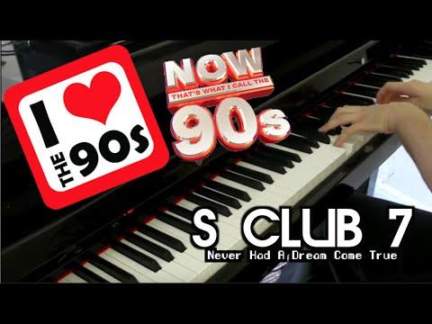 S Club 7 - Never Had A Dream Come True   Piano Version