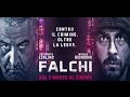 Falchi Ufficiale 2 Dal 2 Marzo Al Cinema By Film ...