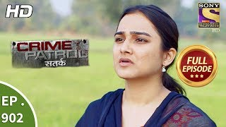 Crime Patrol Satark - Ep 902 - Full Episode - 10th March, 2018