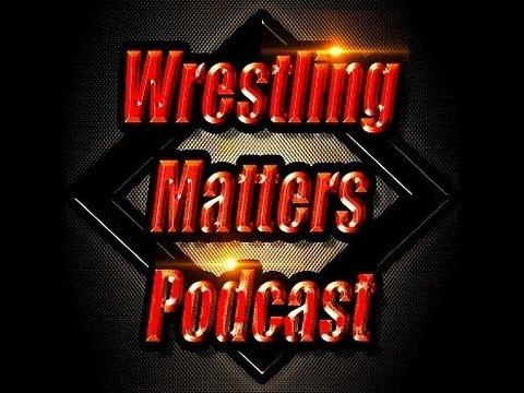 Wrestling Matters Podcast Ep 79 - Corporate Kane & Demon Kane = Joseph Park Abyss