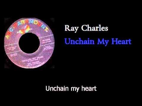 Ray Charles - Unchain My Heart - w lyrics