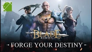 Blade Reborn - Android Gameplay FHD