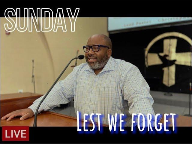 AntiochCorinth | Lest We Forget (Psalm 103:1-5)
