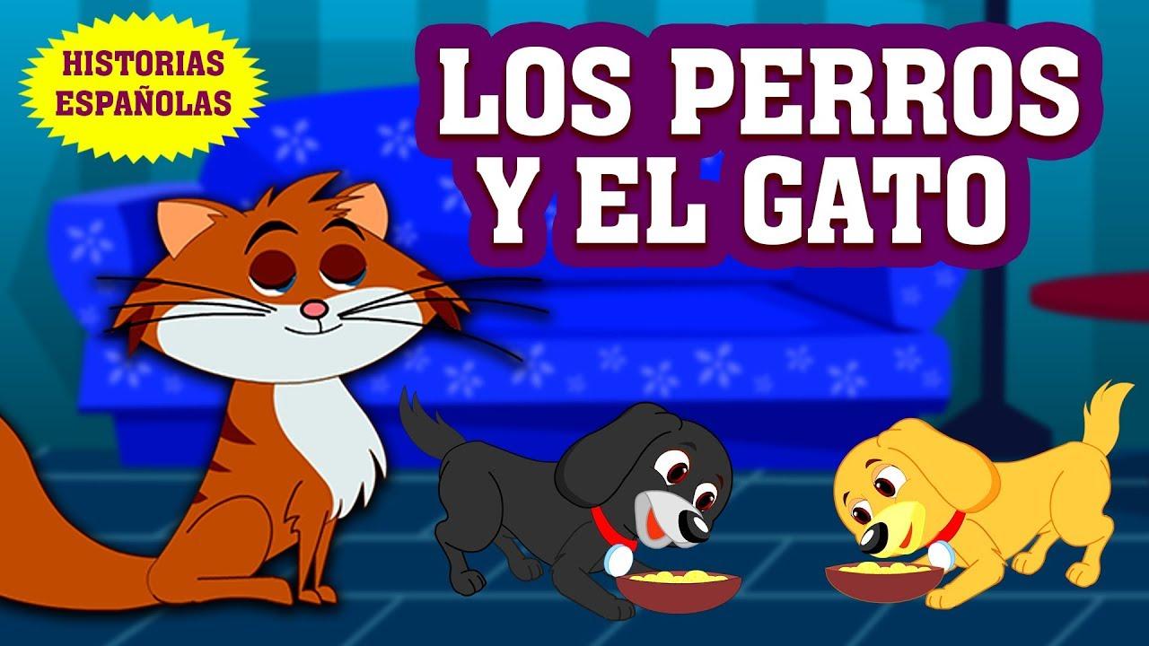 Los Perros Y El Gato Historias Para Niños Historias Morales Para Niños En Español Koo Koo Tv Youtube
